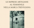 Il nuovo libro di Artigianato Trevigiano